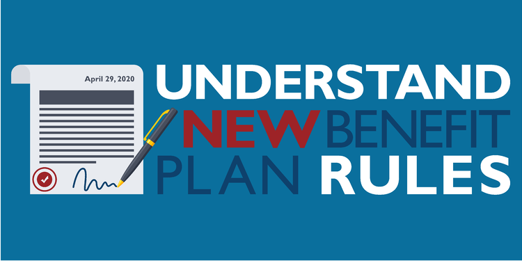 Understand new benefit plan rules